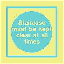 staircase must be kep clear at all times