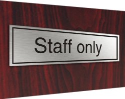 Stainless plaque staff only